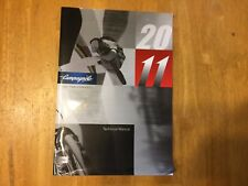 2011 Campagnolo Technical Manual Mechanic / Dealer Tech Book 99 Pages Campy