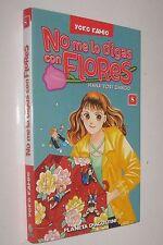 NO ME LO DIGAS CON FLORES - HANA YORI DANGO