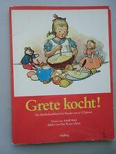 Grete kocht! Kinderkochbuch für Kinder von 6-12 Jahren 1978 Kochbuch