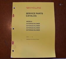 New Holland 25 28 30 40 Forage Blowers Service Parts Book Catalog Manual 1986