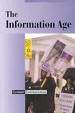 Current Controversies: The Information Age (2002, Paperback)