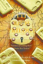 The Secret to Getting Rich Trilogy: The Ultimate Law of Attraction Classics - Ac