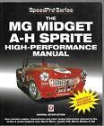 The MG Midget A-H Sprite High-Performance Manual - Daniel Stapleton 3rd edition
