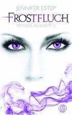 Frostfluch / Mythos Academy Bd.2 von Jennifer Estep (2012, Taschenbuch)