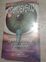 Dostoevskij - DELITTO E CASTIGO - LE NOTTI BIANCHE - IL GIOCATORE - Newton