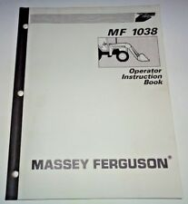Massey Ferguson MF 1038 Loader Operators Operator Instruction Manual Book
