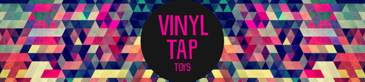 Vinyl Tap Toys