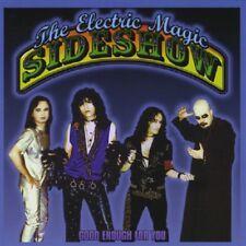 THE ELECTRIC MAGIC SIDESHOW - Good Enough For You - CD - Neu OVP