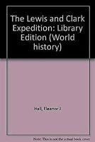 Lewis And Clark Expedition Biblioteca Ataduras Eleanor J.Recibidor