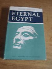 Eternal Egypt - Montet, Pierre. Weightman, Doreen (translator) 1965 H/B