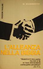 W. BOUWMEESTER L'ALLEANZA NELLA BIBBIA EDIZIONI PAOLINE 1972