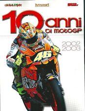 LIBRO BOOK FOTOGRAFICO N° 1 10 ANNI DI MOTO GP MOTOGP 2002 2003 VALENTINO ROSSI