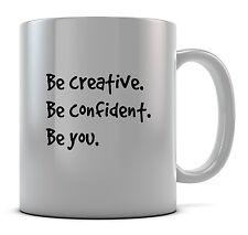 BE Creative essere sicuri di essere te Tazza Regalo Idea Regalo Caffè Tè