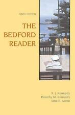 The Bedford Reader by Kennedy, Dorothy M. Kennedy and Jane E. Aaron (2005, Paper