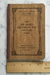 VINTAGE WESTINGHOUSE AIR BRAKE INSTRUCTION PAMPHLET SME AIR BRAKE EQUIPMENT GAS