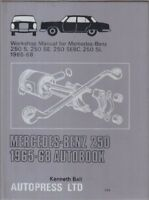 MERCEDES-BENZ 250SL PAGODA & 250 SEBC COUPE 1965 - 1968 OWNERS WORKSHOP MANUAL