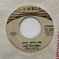 northern soul THE FUTURES Stay With Me GAMBLE 2502 VG