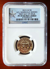 2015 W US Marshals NGC PF70UC Gold $5 First Day Of Issue U.S. Service Proof Coin