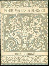 Four Walls Adorned, interior decoration 1485 to 1820  -Iris Brooke -(hb,dj,1952)