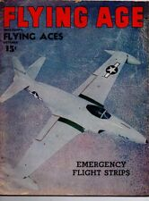 "Flying Age Magazine October 1945 Vol.51 No 3 ""Emergency Flight Strips"""