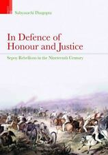 In Defence of Honour and Justice by Dasgupta, Sabyasachi