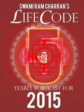 Lifecode #5 Yearly Forecast for 2015 - Narayan by Swami Ram Charran (2014,...