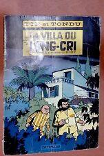 WILL Tiff et Tondu La Villa du Long Cri Edition Originale 1966