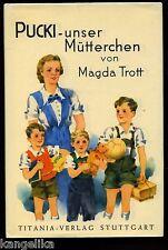 Pucki--unser Mütterchen--Magda Trott--25. Auflage--Titania Verlag