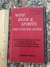 WINE BEER AND SPIRITS The CONCISE GUIDE Thomas Owen 1997 1st edition Sarasota FL