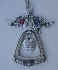 nd Believe in Him he believes you Angel Blessings 3d CAR CHARM Mirror ornament