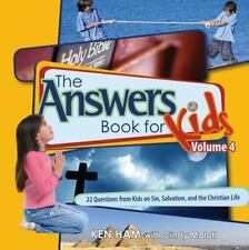 The Answers Book for Kids: Volume 4 : 22 Questions from Kids on Sin, Salvation +
