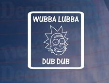 WUBBA LUBBA DUB DUB Funny Novelty Car/Window/Bumper Rick & Morty Sticker/Decal