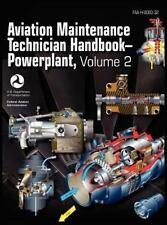 Aviation Maintenance Technician Handbook - Powerplant. Volume 2 (faa-H-8083-3...