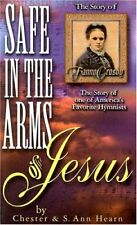 Safe in the Arms of Jesus: Biography of Fanny Cros