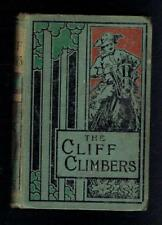 Reid, Mayne; The Cliff-Climbers. George Routledge 1901 Good