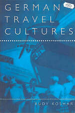 German Travel Cultures (Leisure, Consumption and Culture)-ExLibrary