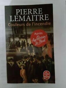 Pierre LEMAITRE couleurs de l'incendie TBE !!!
