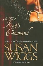 At The King's Command By Susan Wiggs (A Tudor Rose Novel - Paperback)
