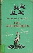 Gerlach: Die Gefiederten - Eine Galerie quicker Vögel   1946