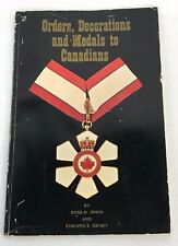 Orders, Decorations, And Medals To Canadians Reference Booklet
