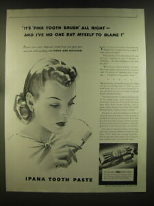 1939 Ipana Tooth Paste Ad - It's pink tooth brush all right - and I've no one