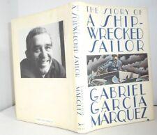 Story of a Shipwrecked Sailor Gabriel Garcia Marqueq Nobel Prize for Lit.1982