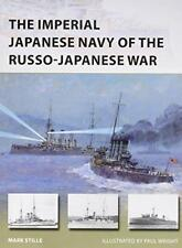 The Imperial Japanese Navy of the Russo-Japanese War (New Vanguard) by Stille, M