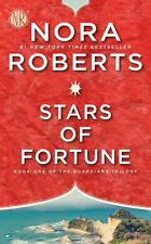 Guardians Trilogy: Stars of Fortune 1 by Nora Roberts (2017, Paperback)