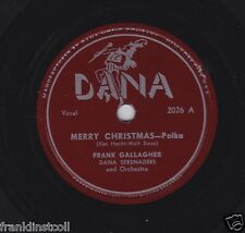 Frank Gallagher on 78 rpm Dana 2026: Merry Christmas Polka/You're All I Want