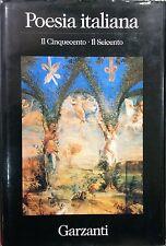 Poesia Italiana. Il Cinquecento. Il Seicento - Ed. Garzanti-poesia