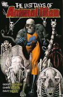 The Last Days Of Animal Man #1-6 DC TPB 1st Print 2009 Unread VF