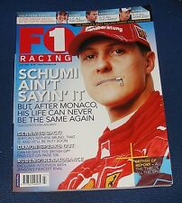 F1 RACING JULY 2006 - SCHUMI AIN'T SAYING IT