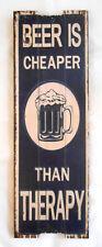 Panneau de bois décoratif Beer is cheaper than therapy 60x20 cm Aligatore