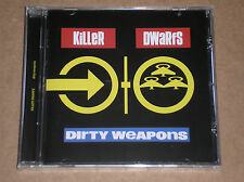 KILLER DWARFS - DIRTY WEAPONS - CD SIGILLATO (SEALED)